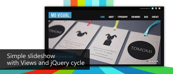Simple slideshow with Views and jQuery cycle | Mega Drupal